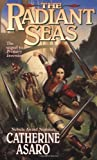 The Radiant Seas, Catherine Asaro, 0812580362