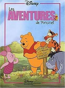 Les aventures de Porcinet par Disney