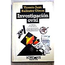 Investigación OVNI (Horizonte) (Spanish Edition)