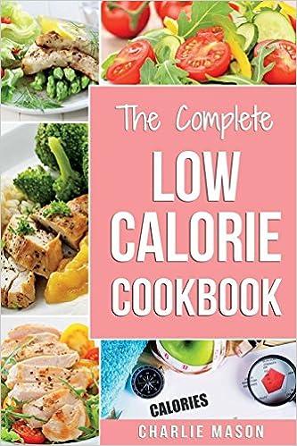 Low Calorie Cookbook Low Calories Recipes Diet Cookbook Diet Plan