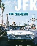 Jfk for President, Cornell Capa, 3865210643