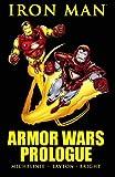 Iron Man: Armor Wars Prologue (Marvel Premiere Classic)