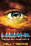 Lazarus: The Project Files Part 2 (Volume 2)