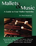 img - for Mallets & Music: A Guide to Four Mallet Marimba book / textbook / text book