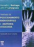 capa de Tratado de Posicionamento Radiográfico e Anatomia Associada