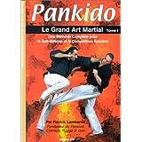 Pankido le Grand Art Martial