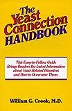 The Yeast Connection Handbook, William G. Crook, 0933478232