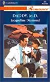 Daddy, M. D., Jacqueline Diamond, 0373168551