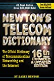 img - for Newton's Telecom Dictionary: The Official Dictionary of Telecommunications Networking and Internet book / textbook / text book