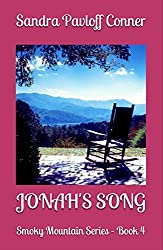 JONAH'S SONG: Book # 4 in The Smoky Mountain Series