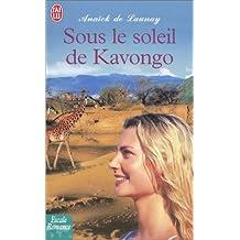 SOUS LE SOLEIL DE KAVONGO