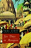 Six Days in Marapore, Paul Scott, 0226743195