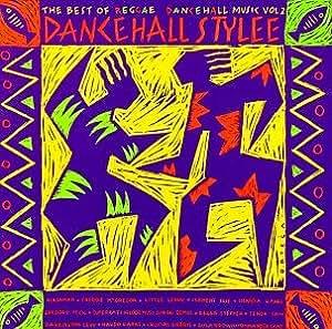 Various Artists Dancehall Stylee Best Of Reggae