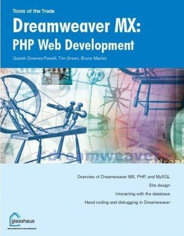 Dreamweaver MX: PHP Web Development by Bruno Mairlot (2002-07-04)
