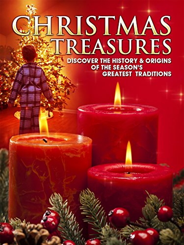 Christmas Treasures: Discover the History & Origins of the Season's Greatest Traditions (Maker Log Fireplace)