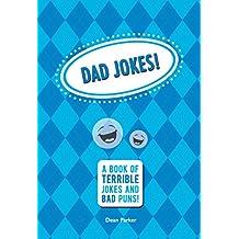 Dad Jokes: A Book of Terrible Jokes and Bad Puns!