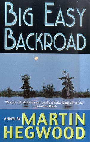 Big Easy Backroad (St. Martin's Minotaur Mysteries) pdf