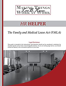 Download PDF HR Helper -  The Family and Medical Leave Act