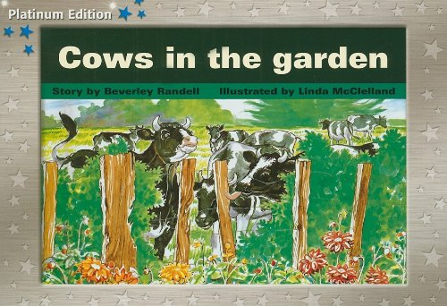 Rigby PM Platinum Collection: Individual Student Edition Blue (Levels 9-11) Cows in the Garden