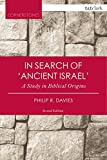In Search of 'Ancient Israel' (T&T Clark Cornerstones)
