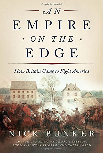 Download An Empire on the Edge: How Britain Came to Fight America pdf epub