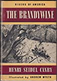 img - for The Brandywine / by Henry Seidel Canby ; Illustrated by Andrew Wyeth book / textbook / text book