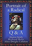 img - for Portrait of a Radical / Q & A Audio Tapes book / textbook / text book