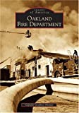 Front cover for the book Oakland Fire Department by Captain Geoffrey Hunter