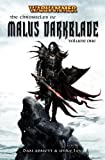The Chronicle of Malus Darkblade Vol. 1 (Warhammer Anthology)
