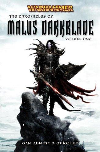 The Chronicle of Malus Darkblade Vol. 1 (Warhammer Anthology)