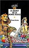 Le secret de la momie rouge par Brezina