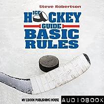 ICE HOCKEY GUIDE: BASIC RULES
