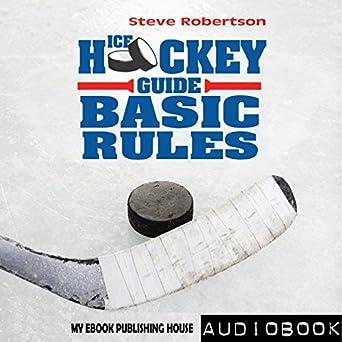 Amazon Com Ice Hockey Guide Basic Rules Audible Audio Edition