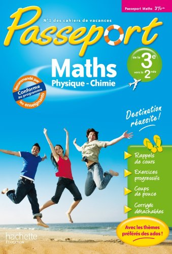 Passeport - Maths-sciences Physiques De La 3e A La 2de