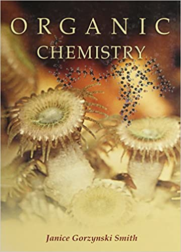 Organic chemistry janice gorzynski smith 9780073101705 amazon organic chemistry janice gorzynski smith 9780073101705 amazon books fandeluxe Gallery