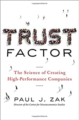 Book Trust Factor: The Science of Creating High-Performance Companies