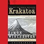 Krakatoa: The Day the World Exploded, August 27, 1883 | Simon Winchester