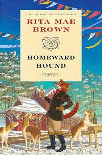Homeward Hound: A Novel (