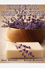 Essential Soapmaking