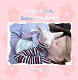 Little Lamb, Called By Name
