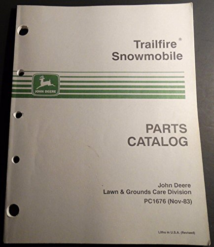 Parts Snowmobile John Deere - 1984 JOHN DEERE TRAILFIRE SNOWMOBILE PARTS MANUAL PC1676 (215)