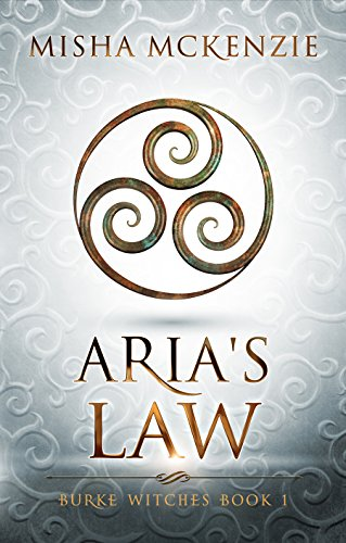 Aria's Law (Burke Witches Book 1)