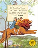 The Lion, the Witch and the Wardrobe Read-Aloud Edition (Narnia)