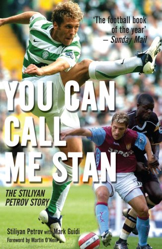 You Can Call Me Stan: The Stiliyan Petrov Story pdf