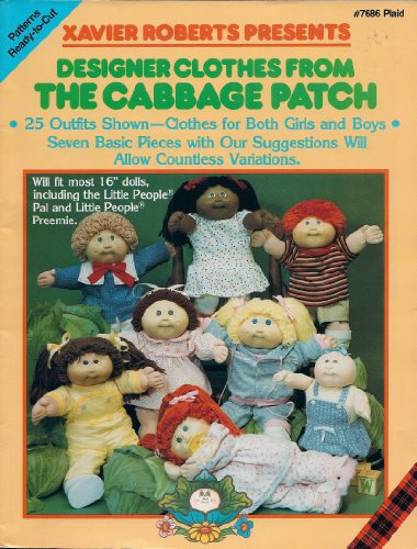 Xavier Roberts Presents Cabbage Patch Kids Designer Clothes (Sewing) (Patch Kids Cabbage Xavier)