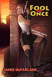 Fool Me Once (Privateer Tales Book 2) (English Edition)