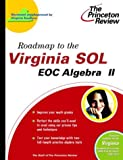 Roadmap to the Virginia SOL, Princeton Review Staff, 0375764445