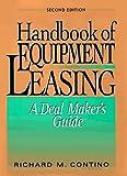 Handbook of Equipment Leasing: A Deal Makers Guide