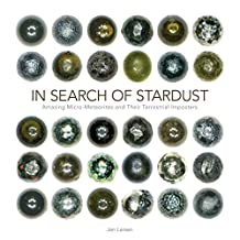 In Search of Stardust: Amazing Micrometeorites and Their Terrestrial Imposters