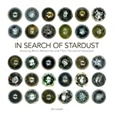 img - for In Search of Stardust: Amazing Micrometeorites and Their Terrestrial Imposters book / textbook / text book